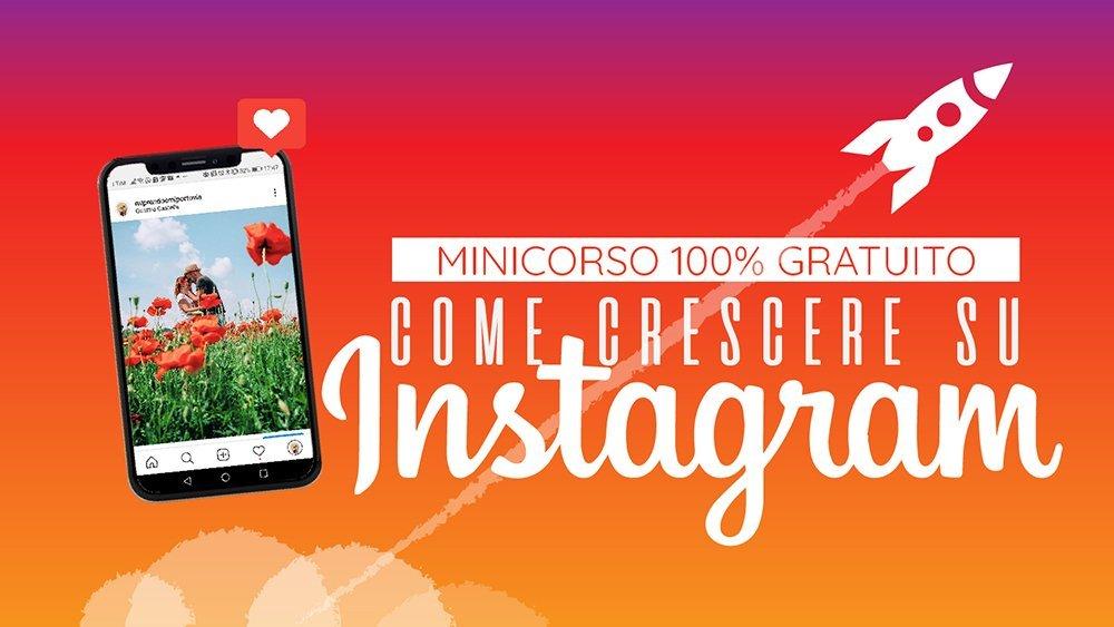 come crescere su instagram mini corso